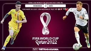 Soi kèo nhà cáiRomania vs Đức. Vòng loại World Cup 2022 khu vực châu Âu