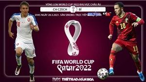 Soi kèo nhà cáiCH Séc vs Bỉ. Vòng loại World Cup 2022 khu vực châu Âu