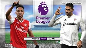 Soi kèo nhà cáiArsenal vs Fulham. K+PM trực tiếp bóng đá Ngoại hạng Anh