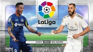 Soi kèo nhà cáiGetafe vs Real Madrid. BĐTV trực tiếp bóng đá Tây Ban Nha