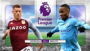 Soi kèo nhà cáiAston Villa vs Man City. K+PM trực tiếp bóng đá Ngoại hạng Anh