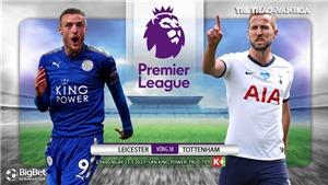 Soi kèo nhà cáiLeicester vs Tottenham. K+Live 1 trực tiếp bóng đá Ngoại hạng Anh
