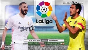 Soi kèo nhà cáiReal Madrid vs Villarreal. Trực tiếp bóng đá La Liga vòng 38