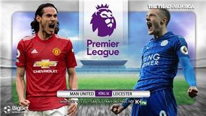 Soi kèo nhà cái MU vs Leicester. K+, KPM trực tiếp bóng đá Ngoại hạng Anh