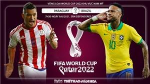 Kèo nhà cái: Kèo Paraguay vs Brazil. Trực tiếp bóng đá vòng loại World Cup 2022