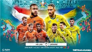 Kèo nhà cáiHà Lan vs Ukraine. Tỷ lệ kèo bóng đá EURO 2021. Trực tiếp VTV3