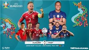 Kèo nhà cáiHungary vs Pháp. Soi kèo bóng đá EURO 2021. Trực tiếp VTV6, VTV3