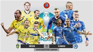 Kèo nhà cáiThụy Điểnvs Slovakia. Soi kèo bóng đá EURO 2021. Trực tiếp VTV6