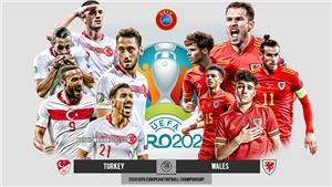 Kèo nhà cáiThổ Nhĩ Kỳ vs Wales. Tỷ lệ kèo bóng đá EURO 2021. Trực tiếp VTV6, VTV3