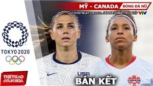 Soi kèo nhà cái Mỹ vs Canada, bóng đá nữ Olympic 2021 vòng bán kết (15h ngày 2/8)