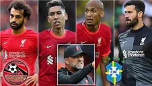 Liverpool cấm hàng loạt ngôi sao thi đấu cho ĐTQG