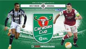 Soi kèo nhà cái West Brom vs Arsenal và nhận định bóng đá Anh League Cup (02h00 ngày 26/8)