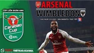 Soi kèo nhà cái Arsenal vs Wimbledon và nhận định bóng đá Cúp Liên đoàn Anh (1h45, 23/9)