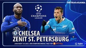 Soi kèo nhà cái Chelsea vs Zenit St Petersburg và nhận định bóng đá cúp C1 (2h00, 15/9)