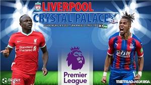 Soi kèo nhà cái Liverpool vs Crystal Palace và nhận định bóng đá Ngoại hạng Anh (21h00, 18/9)