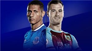Soi kèo nhà cái Everton vs Burnley và nhận định bóng đá Ngoại hạng Anh (02h00, 14/9)