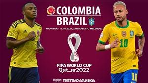 Soi kèo nhà cái Colombia vs Brazil. Nhận định, dự đoán bóng đá World Cup 2022 (4h00, 11/10)
