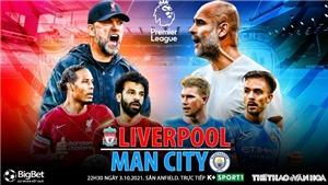 Soi kèo nhà cái Liverpool vs Man City. Nhận định, dự đoán bóng đá Anh (22h30, 3/10)