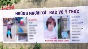 Tấm băng rôn in ảnh 'người xả rác': Lên án cái sai, nhưng phải tuân thủ pháp luật