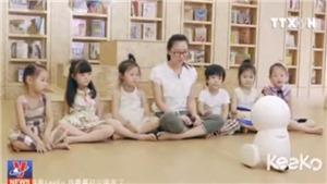Nhà trẻ Trung Quốc bắt đầu đón các giáo viên robot