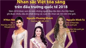 Những nhan sắc Việt tỏa sáng trên đấu trường quốc tế 2018