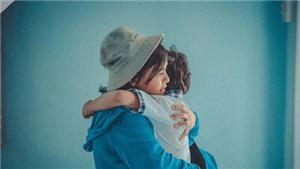 Những câu nói lay động lòng người về tình mẫu tử trong 'Hạnh phúc của mẹ'