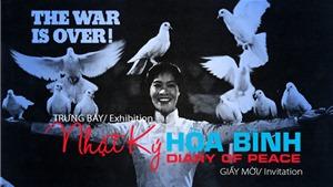 Trưng bày chuyên đề 'Nhật ký hòa bình' tại Di tích Nhà tù Hỏa Lò