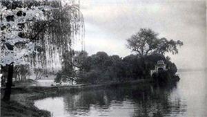 Khám phá Hồ Tây (kỳ 10): Nhà tranh, gốc liễu của Thạch Lam bên Hồ Tây