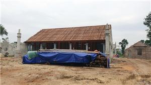 Nghệ An: Sớm xử lý vụ việc xây dựng chùa xâm lấn Di tích lịch sử - kiến trúc, nghệ thuật cấp quốc gia