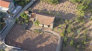 Thăm quan 'nhà Bá Kiến' nổi tiếng của làng Vũ Đại