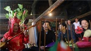 Thực hành Then được UNESCO công nhận là di sản văn hóa thế giới