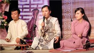 Nghệ sĩ Nguyễn Quang Long: 'Trong câu xẩm, cuộc sống rất khó khăn nhưng cũng đầy lạc quan'