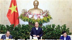 Thủ tướng Nguyễn Xuân Phúc chủ trì họp Chính phủ thường kỳ cuối năm