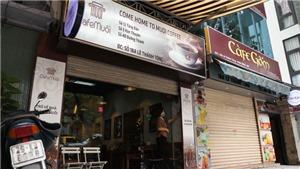 Hà Nội: Đa số các quán cà phê, giải khát đã chủ động đóng cửa