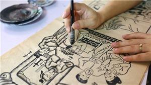 'Tiếp sức' tranh Đông Hồ trên con đường ghi danh Di sản Văn hóa phi vật thể