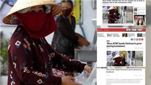 Báo chí nước ngoài ngỡ ngàng với 'ATM gạo' của Việt Nam