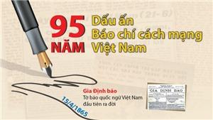Dấu ấn 95 năm báo chí cách mạng Việt Nam