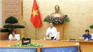 Thủ tướng Chính phủ Nguyễn Xuân Phúc: Nâng cao cảnh giác, tuyệt đối không chủ quan trước dịch COVID-19