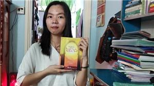 Bí quyết học tập của nữ sinh đạt điểm 10 môn Ngữ văn