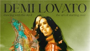 Album 'Dancing With The Devil… The Art Of Starting Over': Sự trỗi dậy từ cái chết của Demi Lovato