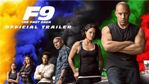 Câu chuyện điện ảnh: 'Fast and Furious' phần 9 cho các đối thủ 'hít khói'