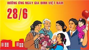 Ngày Gia đình Việt Nam 28/6: Gia đình bình an, xã hội hạnh phúc