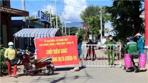 Ninh Thuận bổ sung các biện pháp chống dịch Covid-19 do phát sinh ổ dịch mới