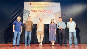 Tái dựng vở 'Chén thuốc độc': Tôn vinh mốc son 100 năm kịch nói Việt Nam
