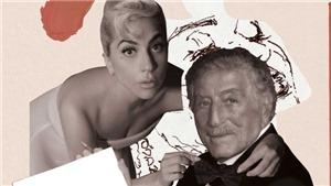 Album 'Love For Sale' của Tony Bennett & Lady Gaga: Cuộc hẹn âm nhạc cuối cùng của bộ đôi siêu nhân