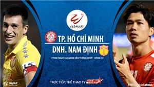 VIDEO: Soi kèo bóng đá TPHCM vs Nam Định. Trực tiếp bóng đá V-League 2020