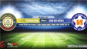 Soi kèo nhà cái Thanh Hóa vs Đà Nẵng. BĐTV. Trực tiếp bóng đá Việt Nam hôm nay