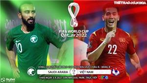 VIDEO Ả rập Xê út vs Việt Nam: Soi kèo nhà cái, nhận định bóng đá, bàn thắng, highlights