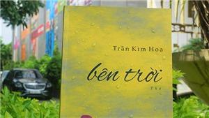 Trần Kim Hoa: Thơ như người bạn tri kỷ