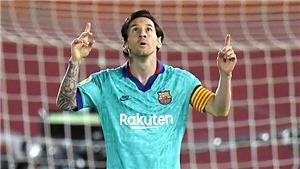 """Barca tái xuất """"4 sao"""": Đơn giản là Messi vĩ đại"""
